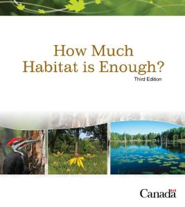 How Much Habitat is Enough? Third Edition